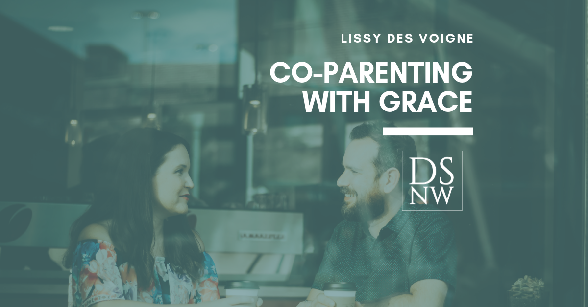 Co-parenting with grace | Divorce Strategies NW