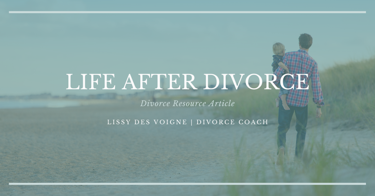 Life After Divorce | Divorce Strategies NW