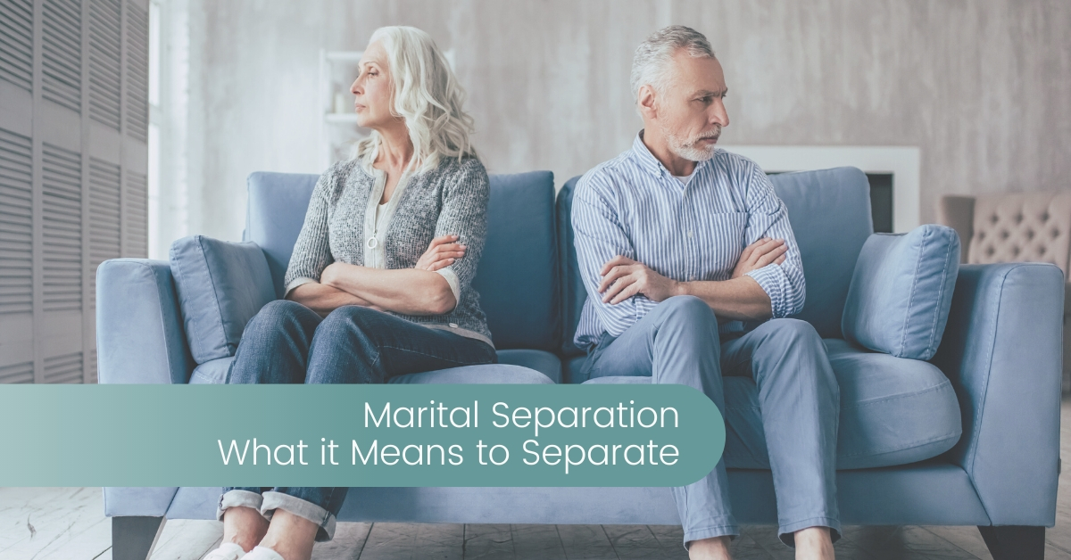 Marital Separation - What it Means to Seperate | Divorce Strategies NW