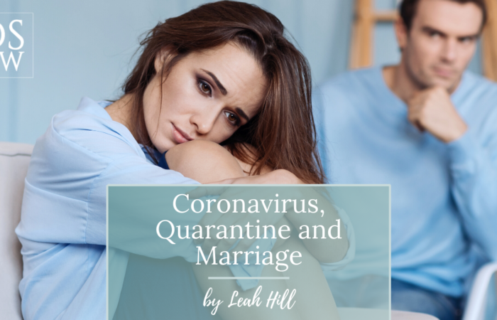 Coronavirus, Quarantine, and Marriage | Divorce Strategies NW