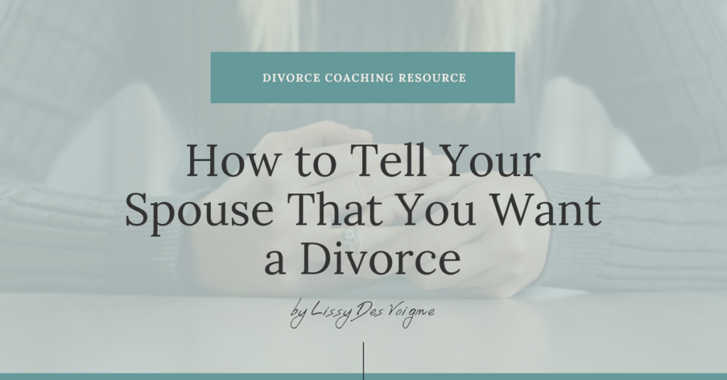 How to Tell Your Spouse That You Want a Divorce