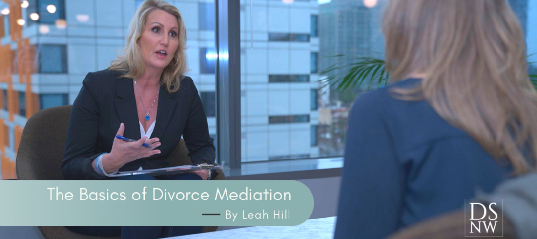 The Basics of Divorce Mediation | Divorce Strategies Northwest